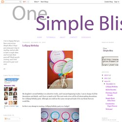 Simple Bliss: Lollipop Birthday