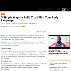 5 Simple Ways to Build Trust With Your Body Language