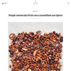 Simple comme des fruits secs caramélisés aux épices