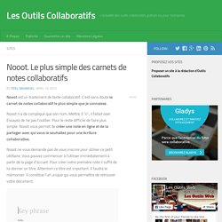 Nooot. Le plus simple des carnets de notes collaboratifs