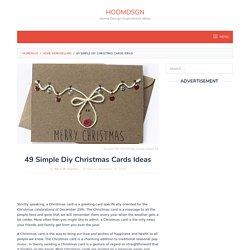49 Simple Diy Christmas Cards Ideas - HOOMDSGN