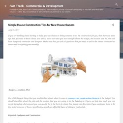 Simple House Construction Tips for New House Owners