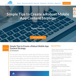 Simple Tips to Create a Robust Mobile App Content Strategy