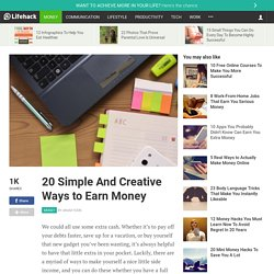 20 Simple And Creative Ways to Earn Money