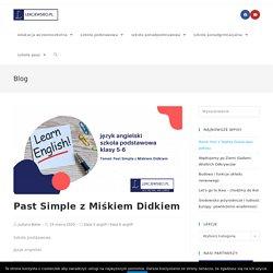 Past Simple z Miśkiem Didkiem - Lekcje w sieci