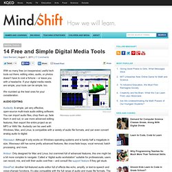 14 Free and Simple Digital Media Tools