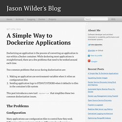 A Simple Way To Dockerize Applications - Jason Wilder's Blog