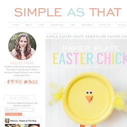 Simple Easter Craft: Paper Plate Baby Chick