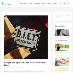 Simple and Effective Diet Plan For Weight Gain - Fitness Diet