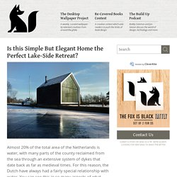 Is this Simple But Elegant Home the Perfect Lake-Side Retreat?