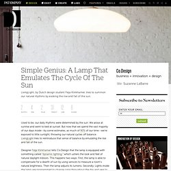 Simple Genius: A Lamp That Emulates The Cycle Of The Sun | Co. Design