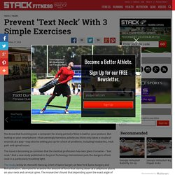 Stop 'Text Neck' With 3 Simple Exercises