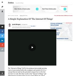 A Simple Explanation Of 'The Internet Of Things'