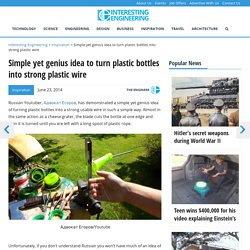 Simple yet genius idea to turn plastic bottles into strong plastic wire
