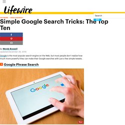 Simple Google Search Tricks: The Top Ten