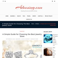 A Simple Guide for Choosing the Best Jewelry Store