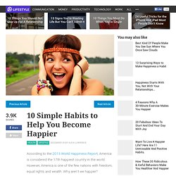 10 Simple Habits to Help You Become Happier