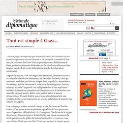 Tout est simple à Gaza..., par Serge Halimi