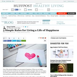 5 Simple Rules for Living a Life of Happiness