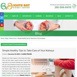 Simple Healthy Tips to Take Care of Your Kidneys