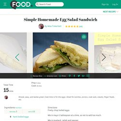 Simple Homemade Egg Salad Sandwich Recipe