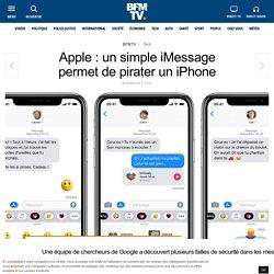 Apple : un simple iMessage permet de pirater un iPhone