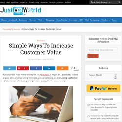 Simple Ways To Increase Customer Value