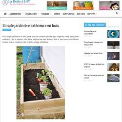 Simple jardinière extérieure en bois - La Boite à Diy
