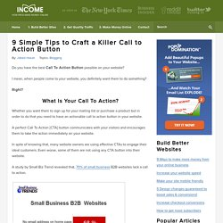 9 Simple Tips to Craft a Killer Call to Action Button
