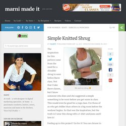 Simple Knitted Shrug – marni made it