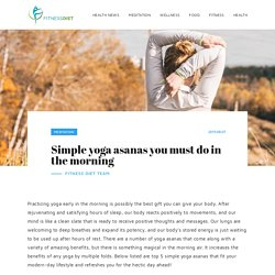 Simple yoga asanas you must do in the morning - Meditation
