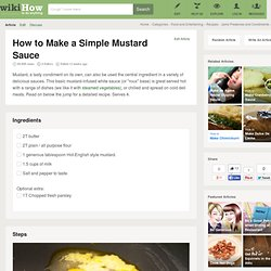 How to Make a Simple Mustard Sauce: 6 Steps