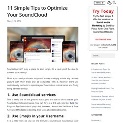 11 Simple Tips To Optimize Your SoundCloud