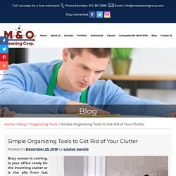 Simple Organizing Tools to Get Rid of Your Clutter