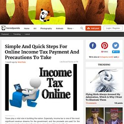 Simple And Quick Steps For Online Income Tax Payment And Precautions To Take