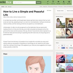 How to Live a Simple and Peaceful Life: 14 steps
