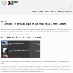7 Simple, Practical Tips to Becoming a Better Artist