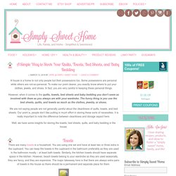 A Simple Way to Stock Your Quilts, Towels, Bed Sheets, and Baby Bedding - Simply Sweet Home