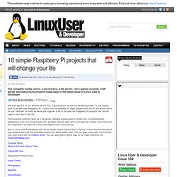 10 simple Raspberry Pi projects that will change your life