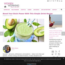 Boost Your Brain Power With This Simple Drink Recipe - WomenWorking