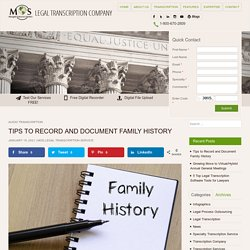 8 Simple Tips to Record and Document Family History