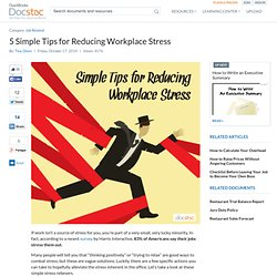 5 Simple Tips for Reducing Workplace Stress