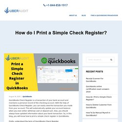 How do I Print a Simple Check Register? - Uberaudit