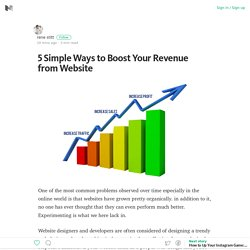 5 Simple Ways to Boost Your Revenue from Website – Medium