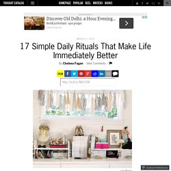 17 Simple Daily Rituals That Make Life Immediately Better