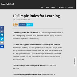 10 Simple Rules for Learning - A.J. JULIANI