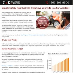 Simple Safety Tips that Can Help Save Your LIfe in a Car Accident