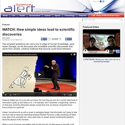 How simple ideas lead to scientific discoveries