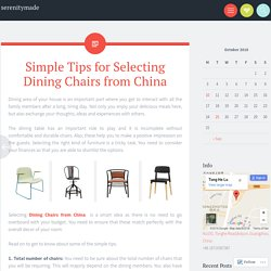 Simple Tips for Selecting Dining Chairs from China