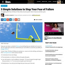 5 Simple Solutions to Stop Your Fear of Failure